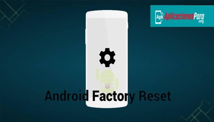 Como Resetear Una Tablet o Dispositivo Android Desde La PC