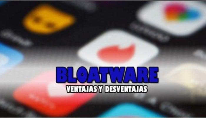 Ventajas y desventajas del bloatware